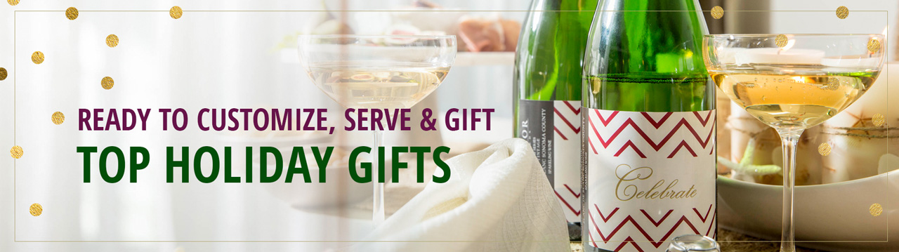 Ready to Customize, Serve & Gift - Top Holiday Gifts