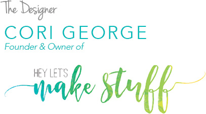 Cori George - Hey Let's Make Stuff